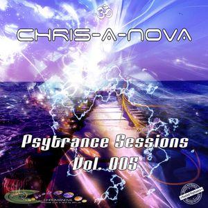 Chris-A-Nova's Psytrance Sessions Vol. 005