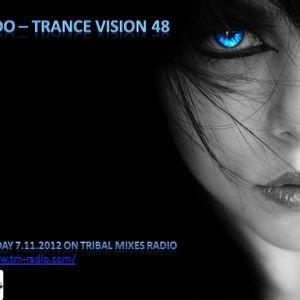 DJ Mando - Trance Vision Episode 48 on TM Radio 7.11.2012