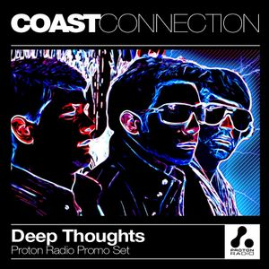 Coast Connection - Deep Thoughts (Proton Radio Promo Set)