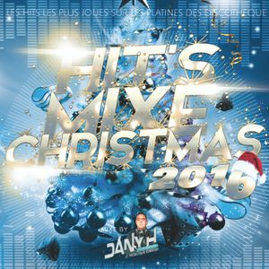 Hit's Mix Christmas 2016 Mixed by Dany H ...