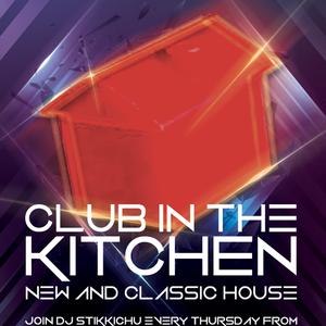 Club In The Kitchen With Martin Stikkichu Hewitt - May 16 2019 http://fantasyradio.stream