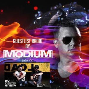 MODIUM - GuestList Radio #006 (w/ special guest MY DIGITAL ENEMY)
