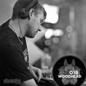 The Slowcast Vol. 018 - Woodhead  (Slowdjs.com)