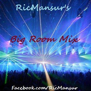 Big Room Mix