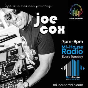 JOE COX / USUAL SUSPECTS MUSIC SHOW / Mi-House Radio /  Tue 7pm - 9pm / 08-06-2021