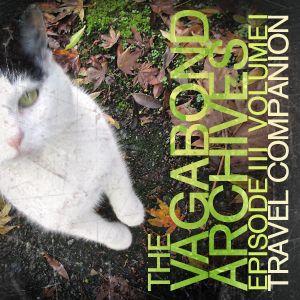 The Vagabond Archives, Episode iii.i — Travel Companion
