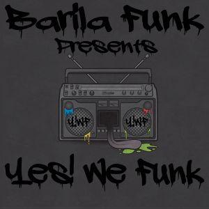Barila Funk Presents Yes! We Funk