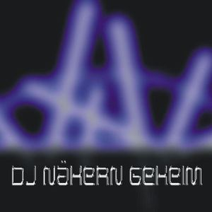 DJ Nähern Geheim - Mix And Drink Of My Blood