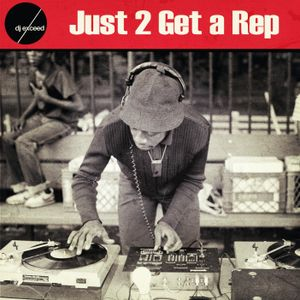 DJ EXCEED - Just 2 Get A Rep (2014)
