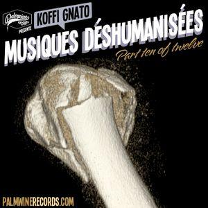 Musiques Déshumanisées 10