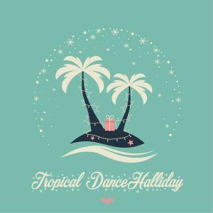 Tropical DanceHalliday