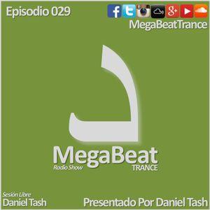 MEGABEAT 029 (Set Libre. Daniel Tash)