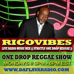 RICOVIBES ONE DROP REGGAE SHOW_APRIL 14TH 2014