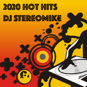 2020 Hot Hits! Mixed By Montreal DJ StereoMike