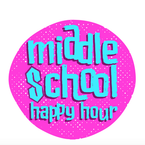 Middle School Happy Hour: Joey likes playing The Fray on repeat (but not on this episode)