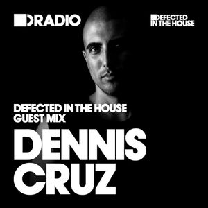 Defected In The House Radio Show: Guest Mix by Dennis Cruz - 16.12.16
