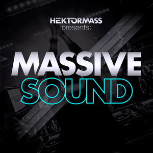 Massive Sound 003 By Hektor Mass