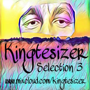 KINGTESIZER SELECTION 3