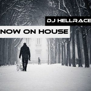 DJ HellRacer - Snow on House
