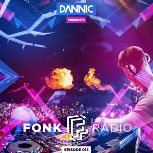 Dannic presents Fonk Radio 015