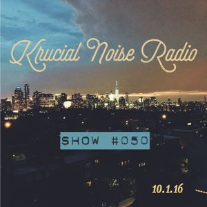 Krucial Noise Radio:  Show #050 w/ Mr.BROTHERS (Birthday Mix)