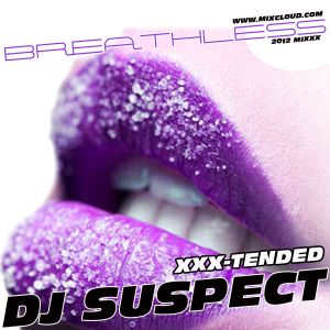 'BREATHLESS' 2012 XXX - TENDED MIXXX