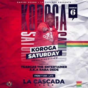 KOROGA SATURDAY AT LA CASCADA-RUAKA