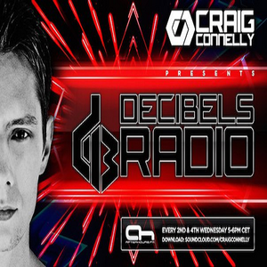 Craig Connelly – Decibels Radio #018 (24.06.2015)