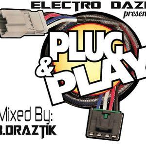 Plug 'N' Play (Draztik Demo)