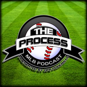 The Process: MLB- Wednesday, August 3