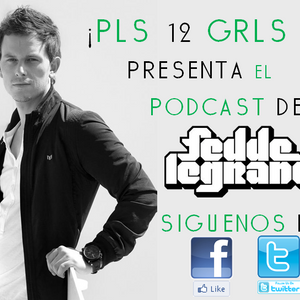 Fedde Le Grand Podcast Mixed By Alex Mej To !PLS 12 GRLS