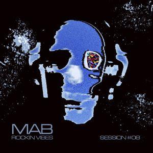 MAB - Rockin-Vibes-Session-8