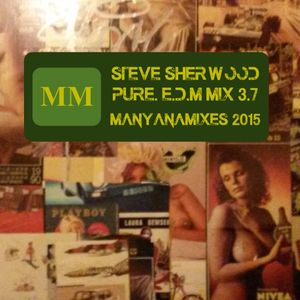 Pure EDM Session ~ 3rd July 2015 ~ for ManyanaMixes