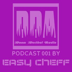 DDA Podcast 001 by EASY CHEFF