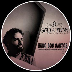Sedation Podcast | Episode 13 | Nuno Dos Santos