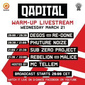Rebelion & Malice @ QAPITAL Warm-up Livestream (2018-03-21)