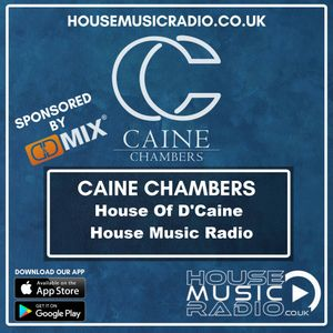 House Of D'caine @ House Music Radio