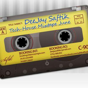 Deejay Saftik - Tech-House Mixtape June