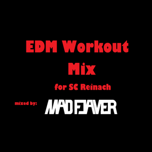 EDM Workout Mix for SC Reinach