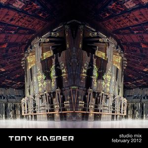 Tony Kasper - Studio Mix February 2012