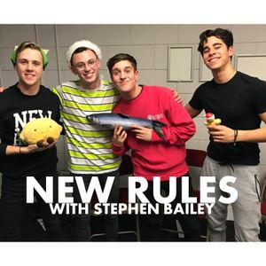 New Rules with Stephen Bailey.