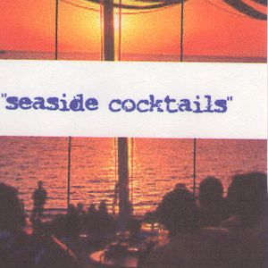 Seaside Cocktails (Side B)