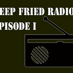 DJ Clear Presents: Deep Fried Episode I