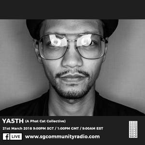 SGCR Radio Show #46 - 21.03.2018 Episode Part 2 ft. YA5TH (A Phat Cat Collective)