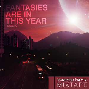 fantasies are in this year (side a)