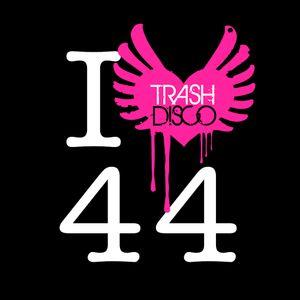 Trash Disco Podcast Episode 44