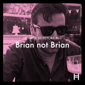 03. Brian Not Brian