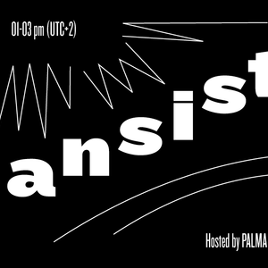 Transistor (13.03.18) w/ Visitors for Reworks & Irie Mona