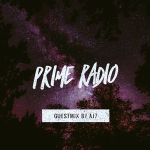 Prime Radio 10 (Guestmix By AJ7) Part 1