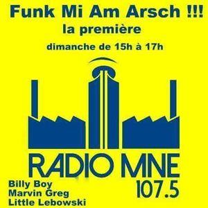 Funk Mi Am Arsch #1 - La première - Un maximum de funk, groove et zéro publicité !